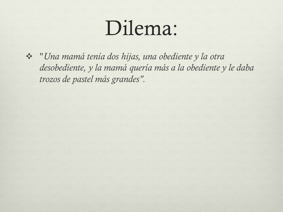 Dilema: