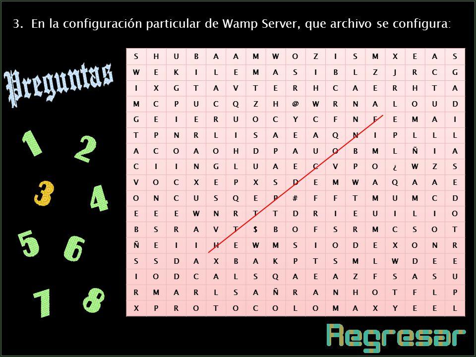 10 2. Servicios que se configuran en el nivel particular de Wamp Server: