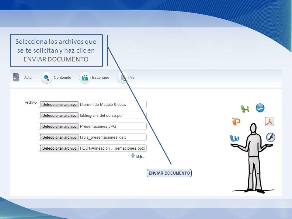 Selecciona los archivos que se te solicitan y haz clic en ENVIAR DOCUMENTO