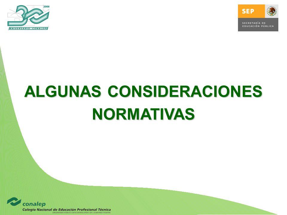 ALGUNAS CONSIDERACIONES NORMATIVAS