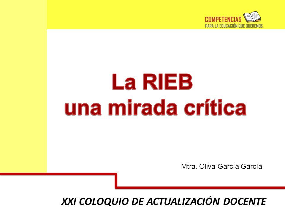 XXI COLOQUIO DE ACTUALIZACIÓN DOCENTE Mtra. Oliva García García