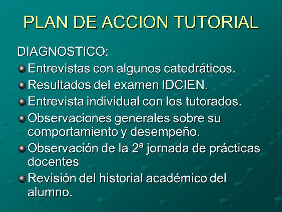 PLAN DE ACCION TUTORIAL DIAGNOSTICO: Entrevistas con algunos catedráticos.