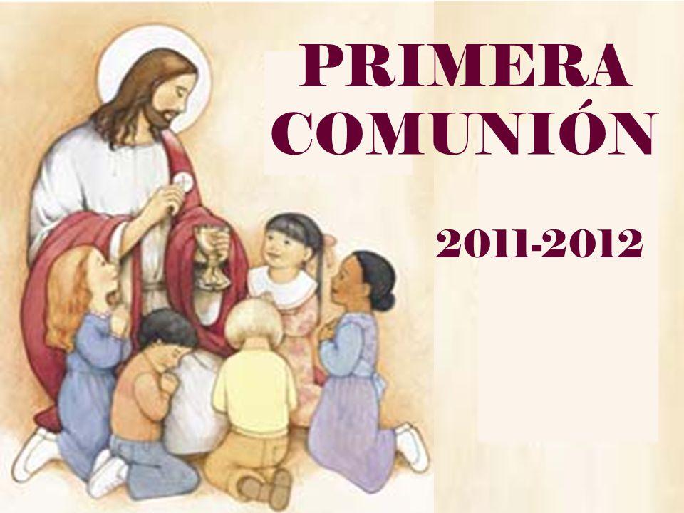 PRIMERA COMUNIÓN 2011-2012
