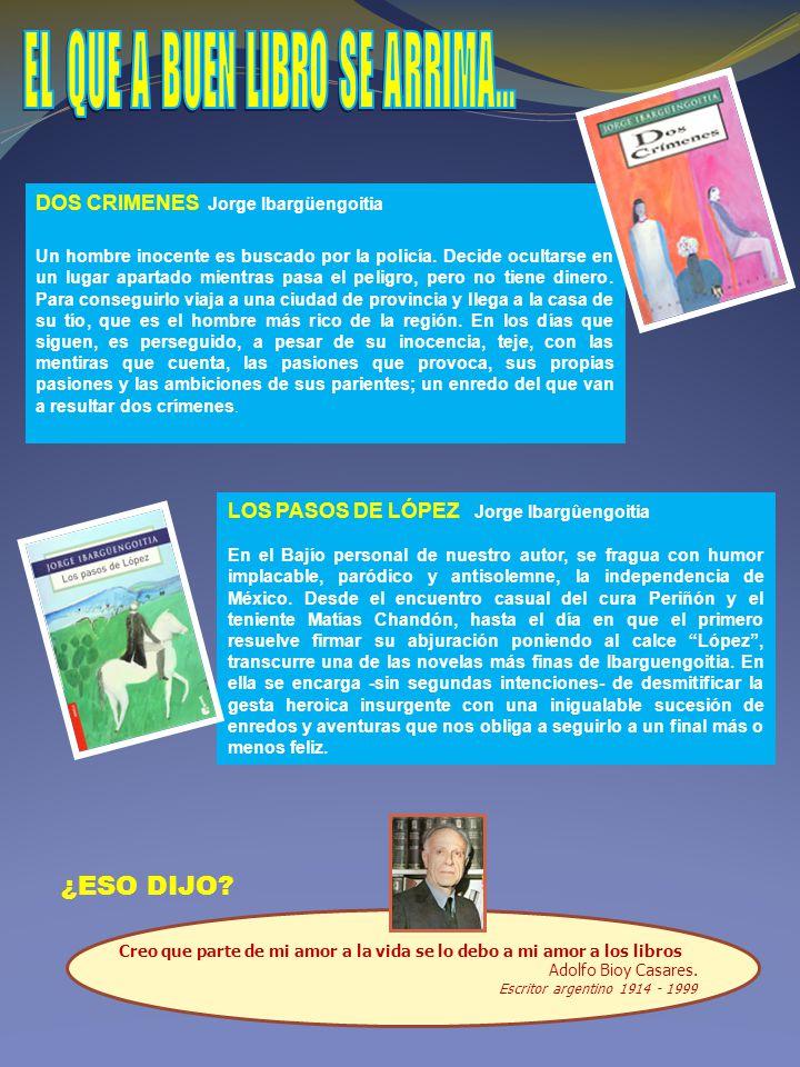 DOS CRIMENES Jorge Ibargüengoitia Un hombre inocente es buscado por la policía.