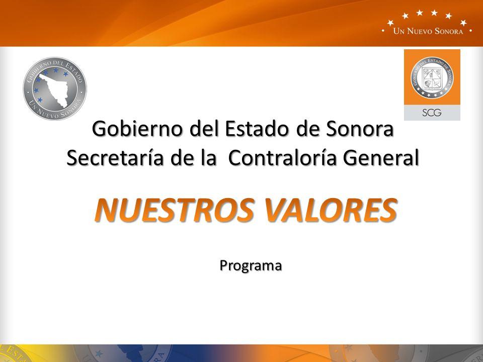 Gobierno del Estado de Sonora Secretaría de la Contraloría General Programa
