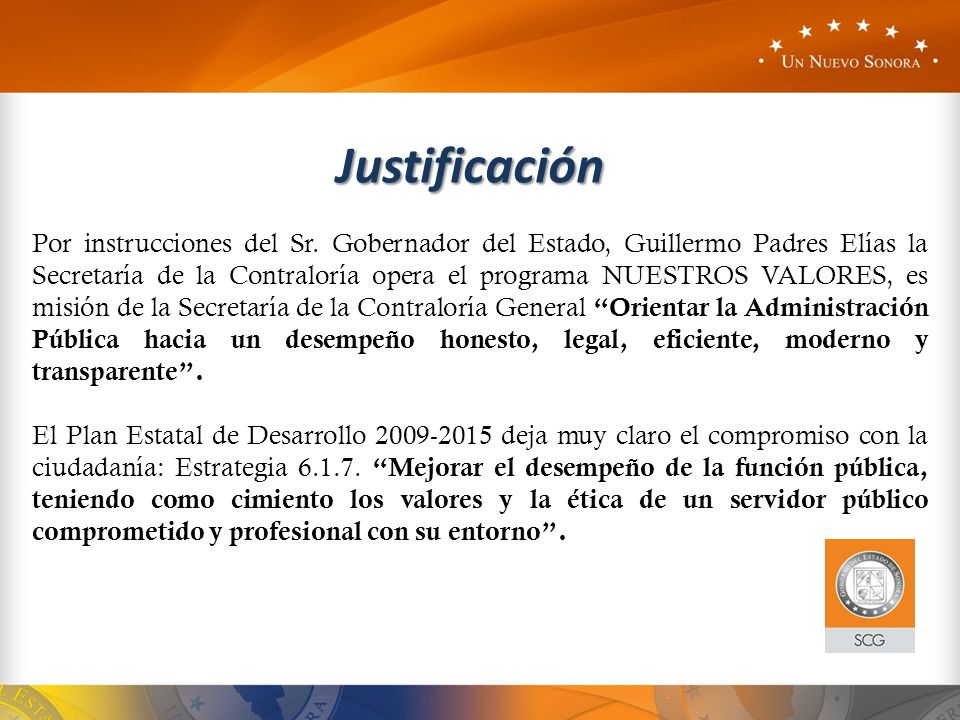 Por instrucciones del Sr. Gobernador del Estado, Guillermo Padres Elías la Secretaría de la Contraloría opera el programa NUESTROS VALORES, es misión