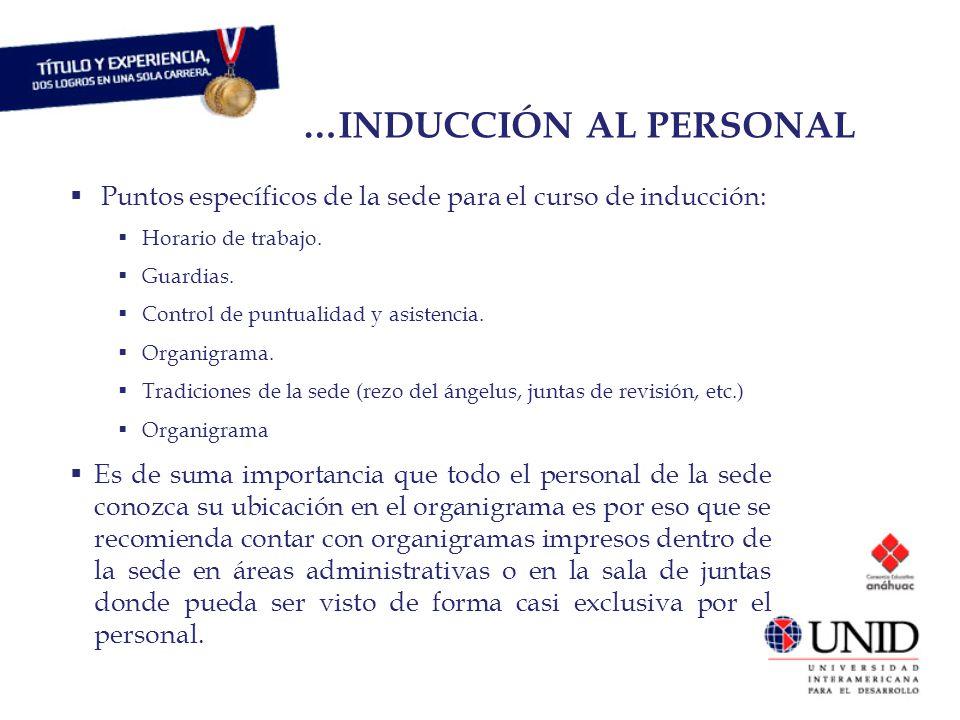 Puntos específicos de la sede para el curso de inducción: Horario de trabajo. Guardias. Control de puntualidad y asistencia. Organigrama. Tradiciones