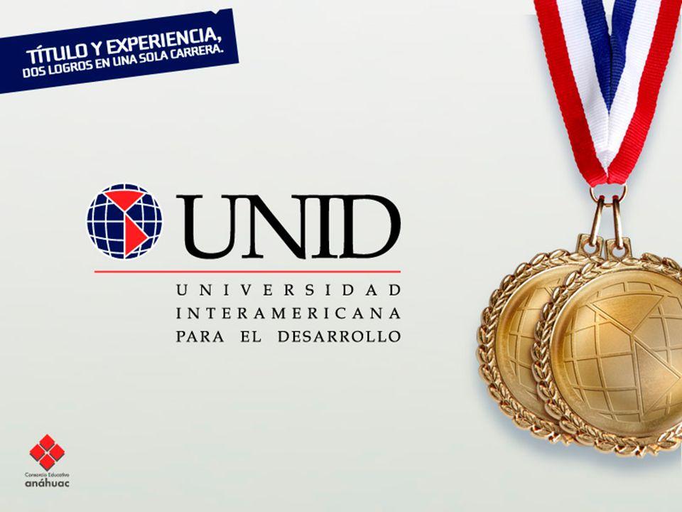 Universidad Interamericana para el Desarrollo A c a d é m i c a y P l a n e a c i ó n