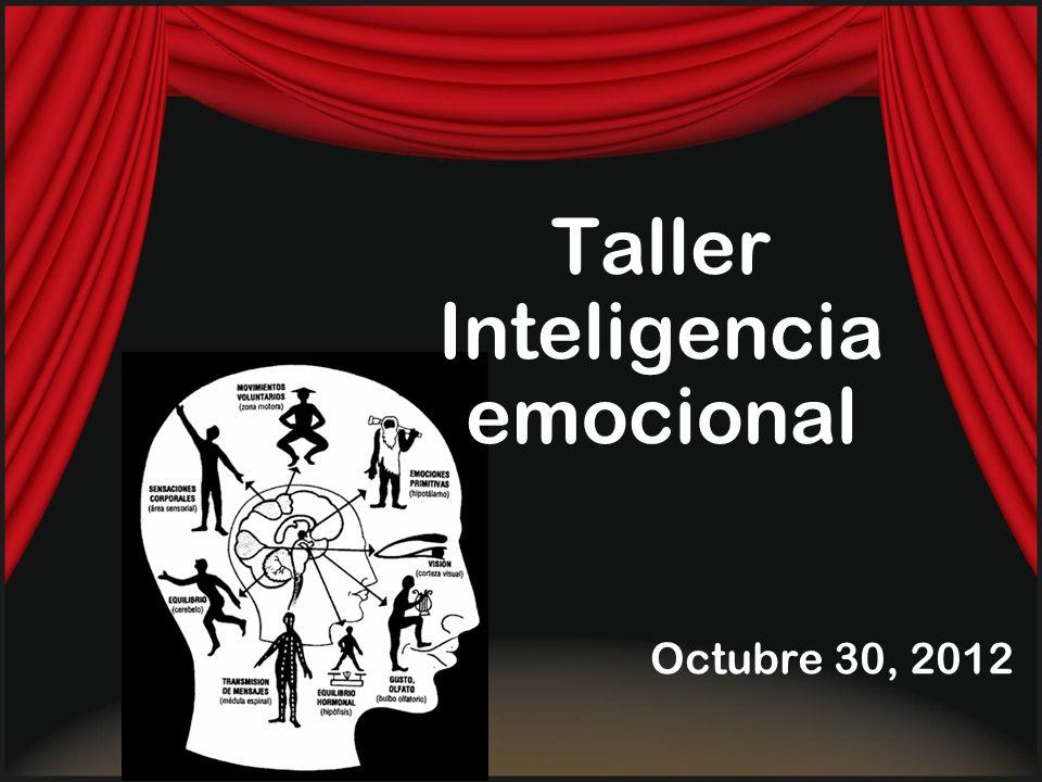Taller Inteligencia emocional Octubre 30, 2012
