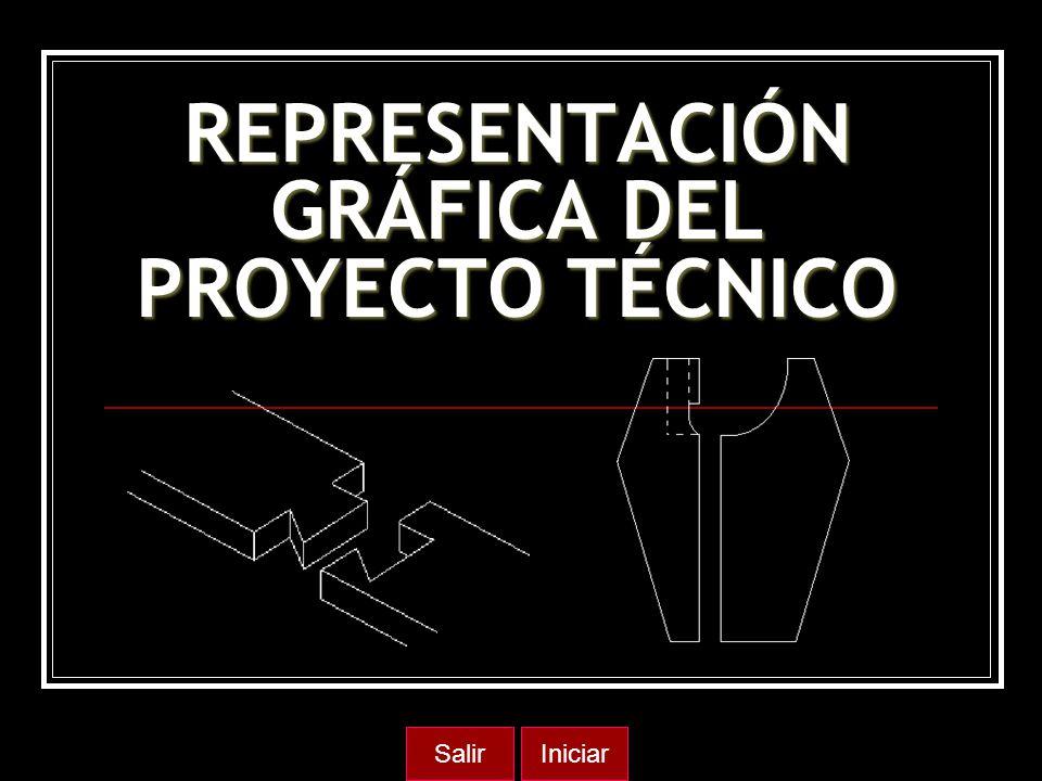 REPRESENTACIÓN GRÁFICA DEL PROYECTO TÉCNICO IniciarSalir
