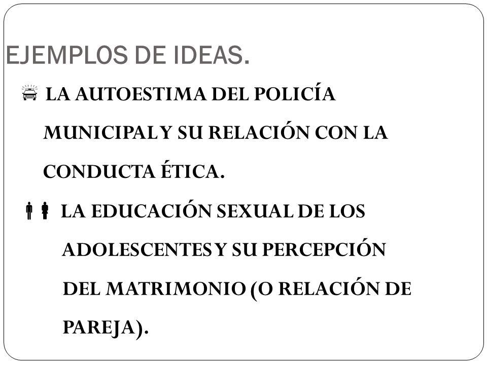 LA AUTOESTIMA DEL POLICÍA MUNICIPAL Y SU RELACIÓN CON LA CONDUCTA ÉTICA.