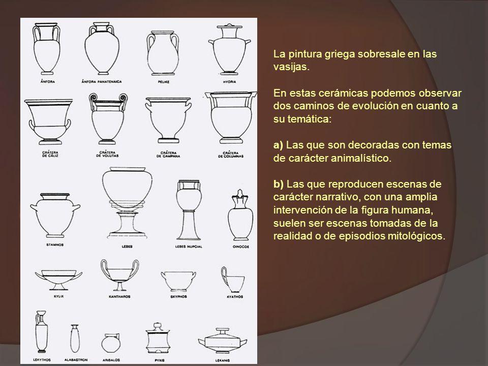 La pintura griega sobresale en las vasijas.