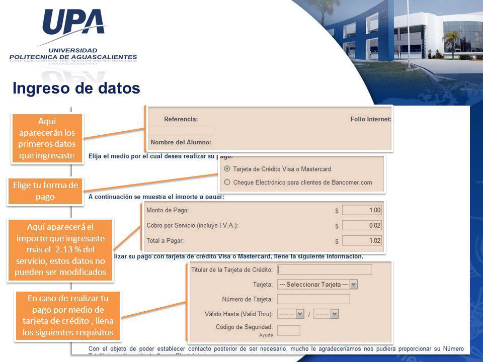 Confirmación de datos Aquí aparecerán los primeros datos que ingresaste Verifica tu información
