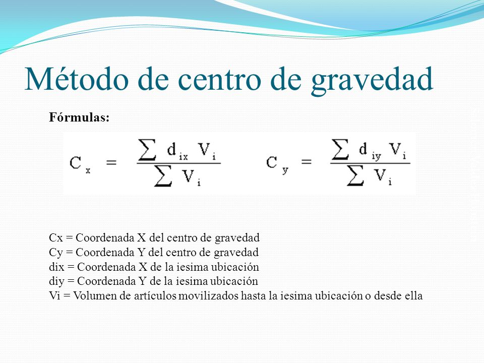 Salomón Valdez Honstein Fórmulas: Cx = Coordenada X del centro de gravedad Cy = Coordenada Y del centro de gravedad dix = Coordenada X de la iesima ub