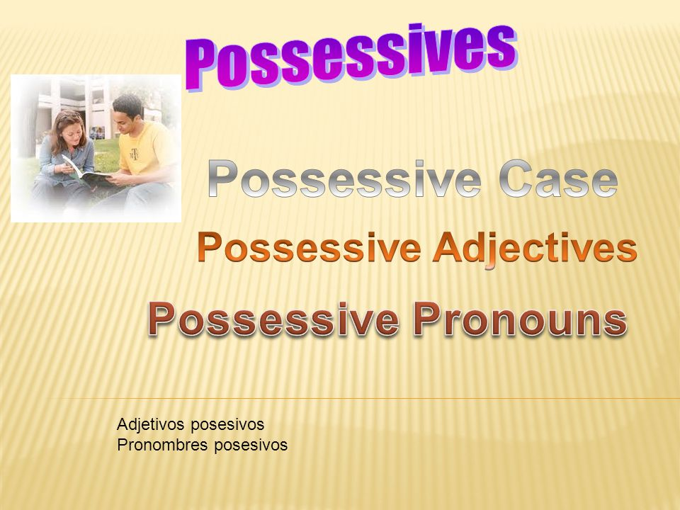 General Plural Possessives Rule #1 When the plural ends in s, only the apostrophe is added.