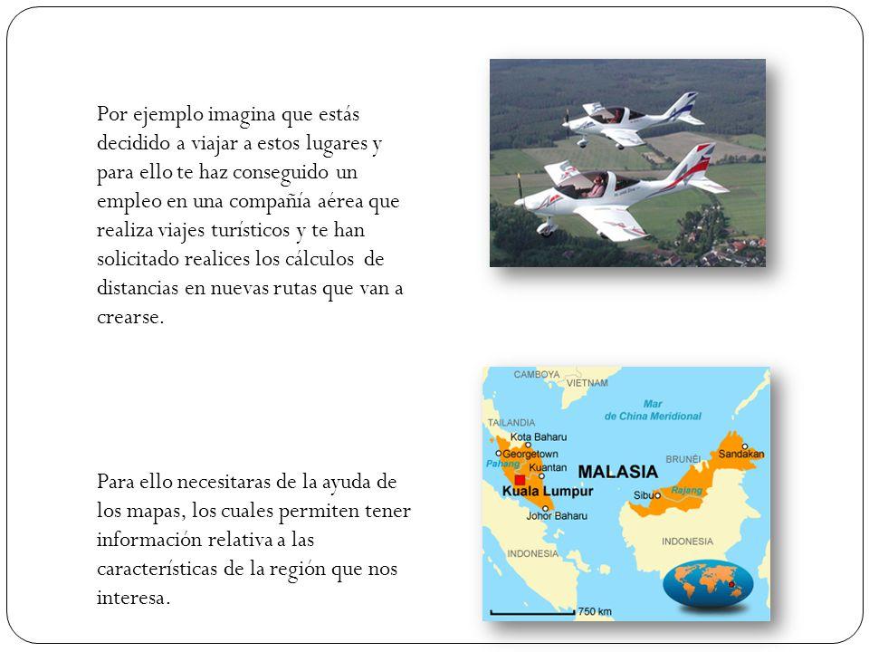Pues bien, entonces sabes que para llegar a estos lugares se requiere de transportación marítima o aérea debido al tipo de geografía. Y para estos cas