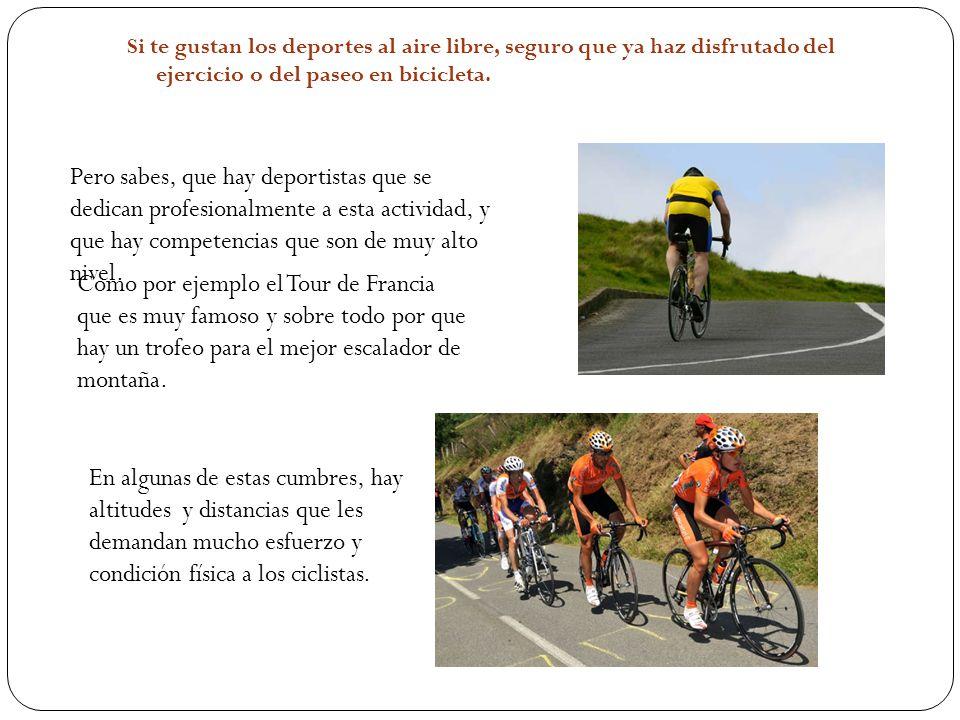 Si te gustan los deportes al aire libre, seguro que ya haz disfrutado del ejercicio o del paseo en bicicleta.