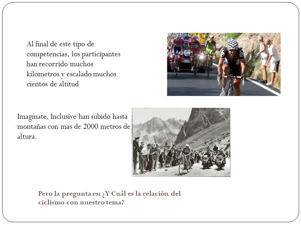 Al final de este tipo de competencias, los participantes han recorrido muchos kilómetros y escalado muchos cientos de altitud Imagínate, Inclusive han subido hasta montañas con mas de 2000 metros de altura.