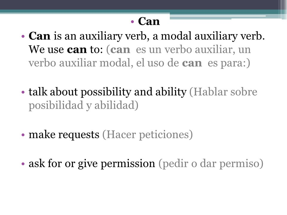 Can Can is an auxiliary verb, a modal auxiliary verb.