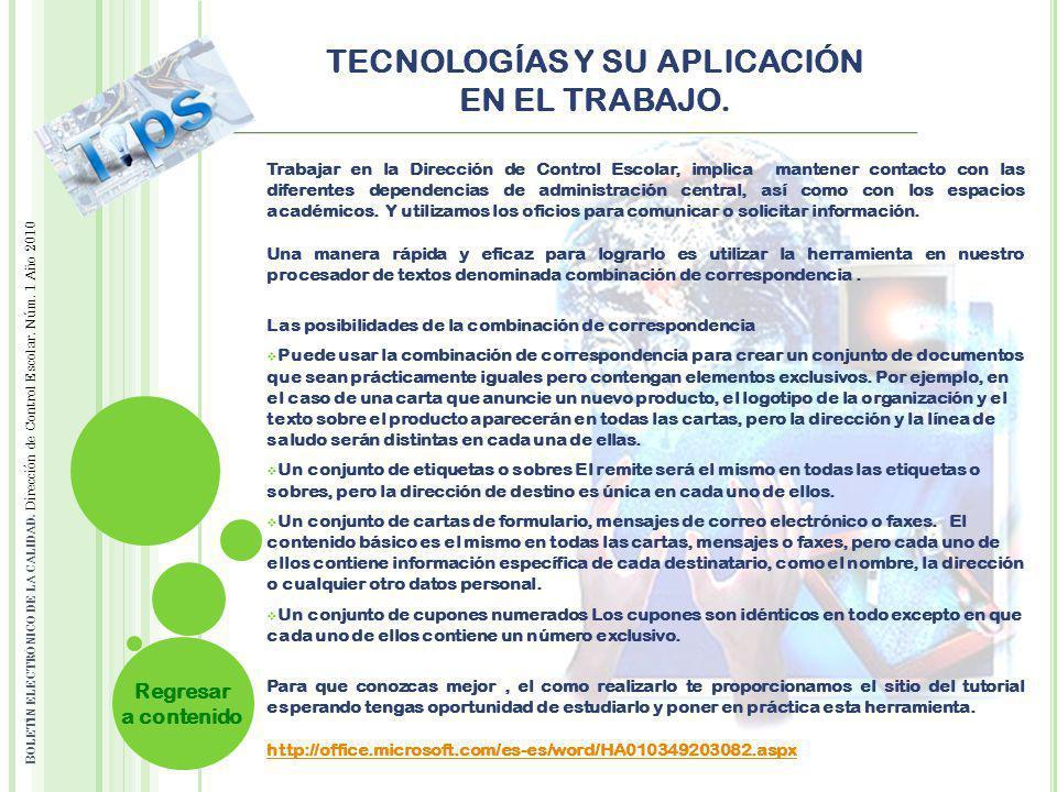 TECNOLOGÍAS Y SU APLICACIÓN EN EL TRABAJO.B OLETÍN ELECTRÓNICO DE LA CALIDAD.