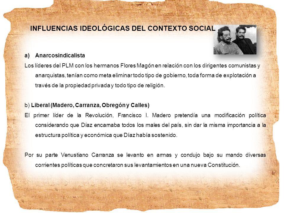 Y por último, Álvaro Obregón y Plutarco Elías Calles, ambos sonorenses veían la lucha revolucionaria no solamente como una cuestión política, sino como una lucha por cambios sociales y económicos.