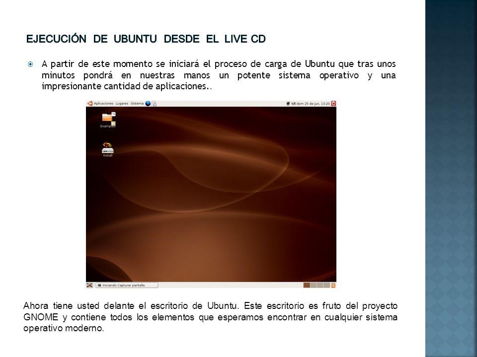 A partir de este momento se iniciará el proceso de carga de Ubuntu que tras unos minutos pondrá en nuestras manos un potente sistema operativo y una i