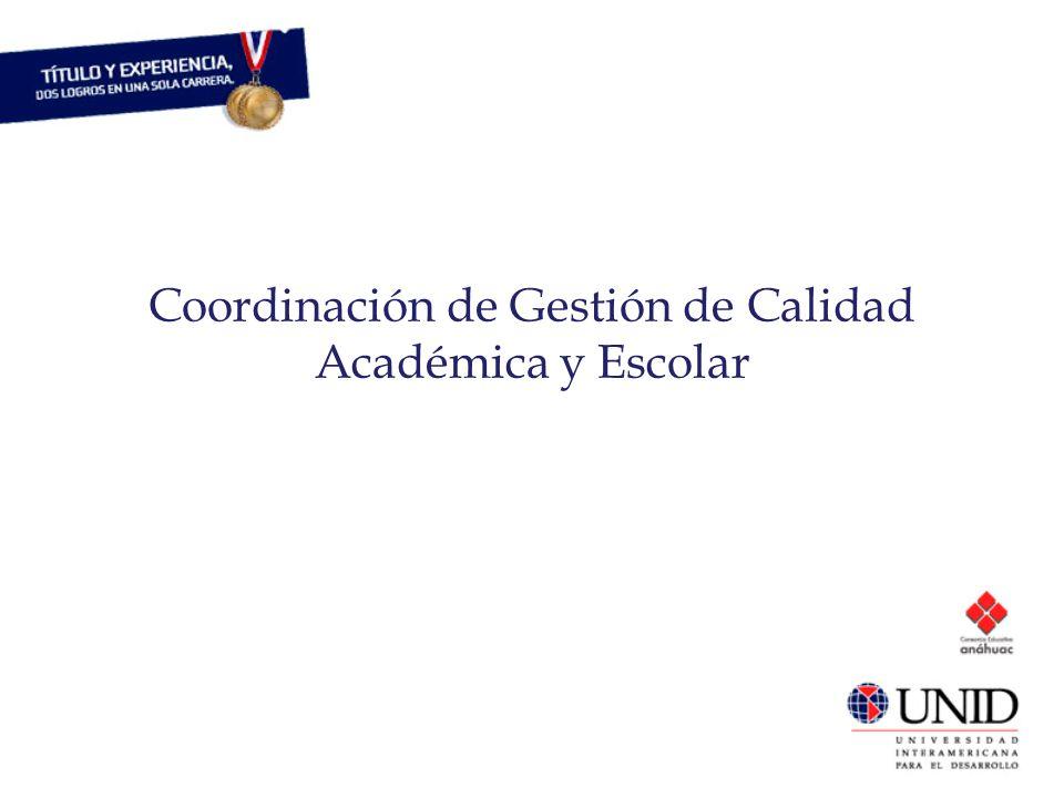 Coordinación de Gestión de Calidad Académica y Escolar