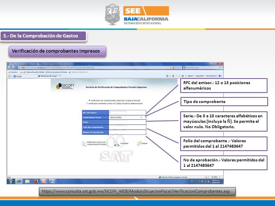 3.- De la Comprobación de Gastos Verificación de comprobantes impresos https://www.consulta.sat.gob.mx/SICOFI_WEB/ModuloSituacionFiscal/VerificacionCo