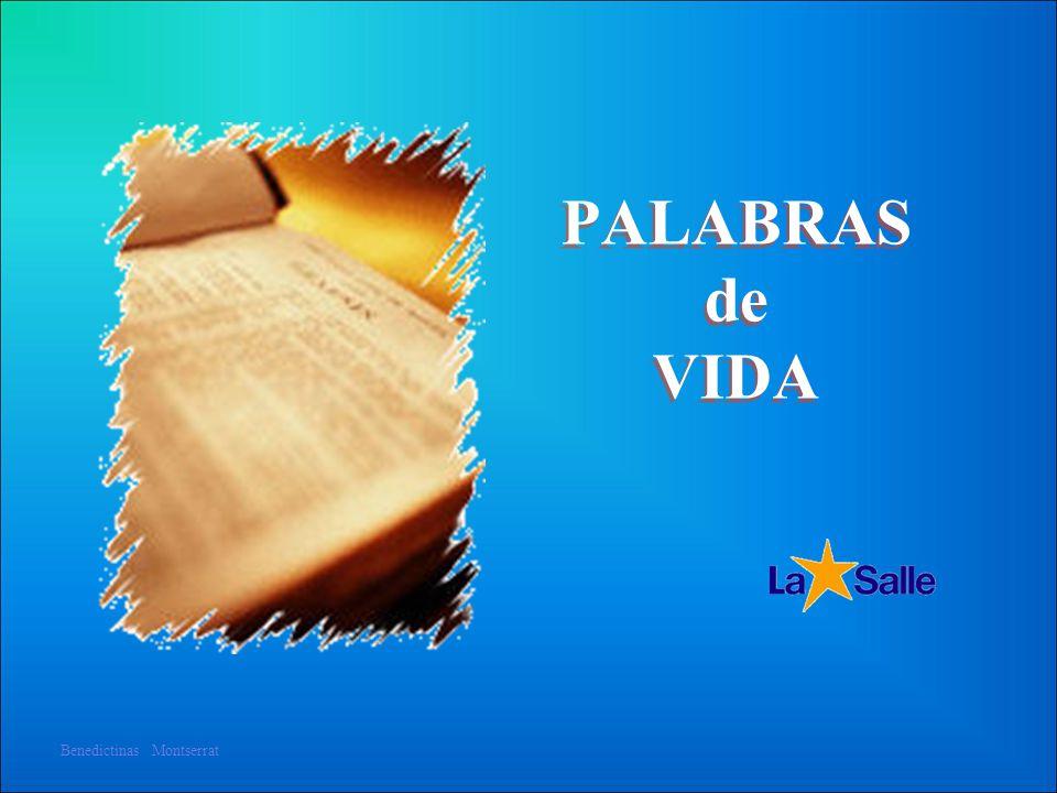 PALABRAS de VIDA Benedictinas Montserrat