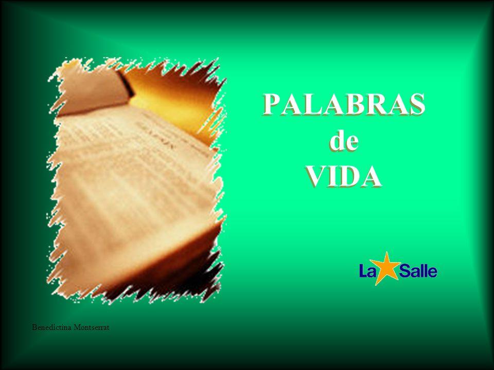 PALABRAS de VIDA Benedictina Montserrat