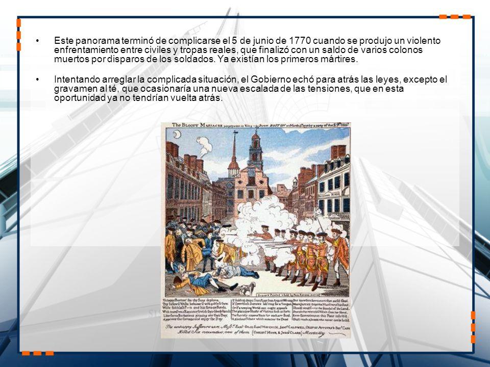 Este panorama terminó de complicarse el 5 de junio de 1770 cuando se produjo un violento enfrentamiento entre civiles y tropas reales, que finalizó co