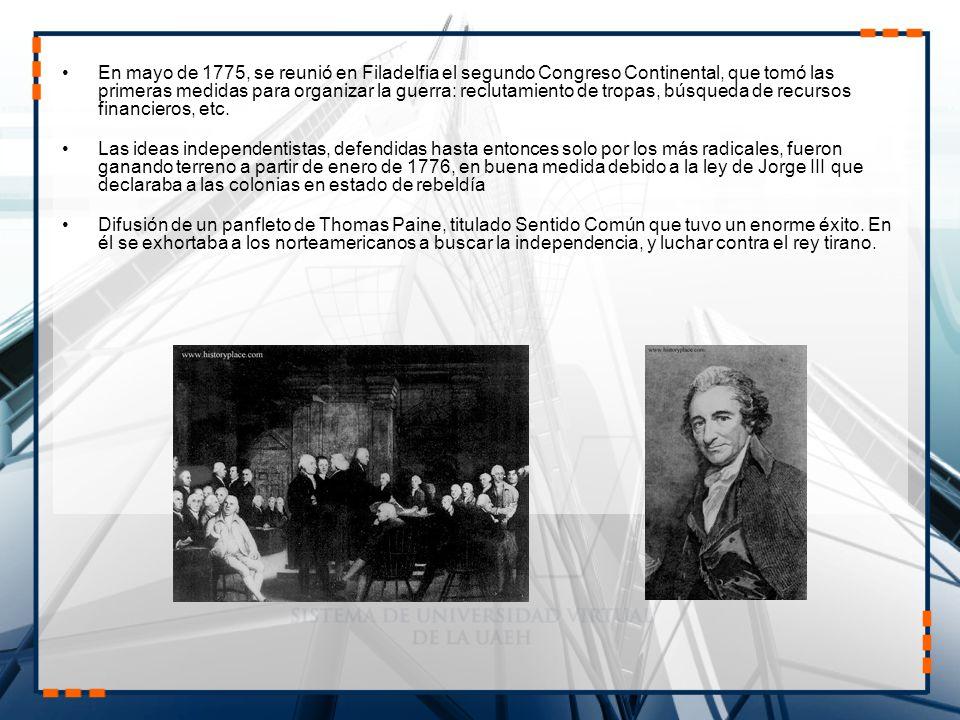 En mayo de 1775, se reunió en Filadelfia el segundo Congreso Continental, que tomó las primeras medidas para organizar la guerra: reclutamiento de tro