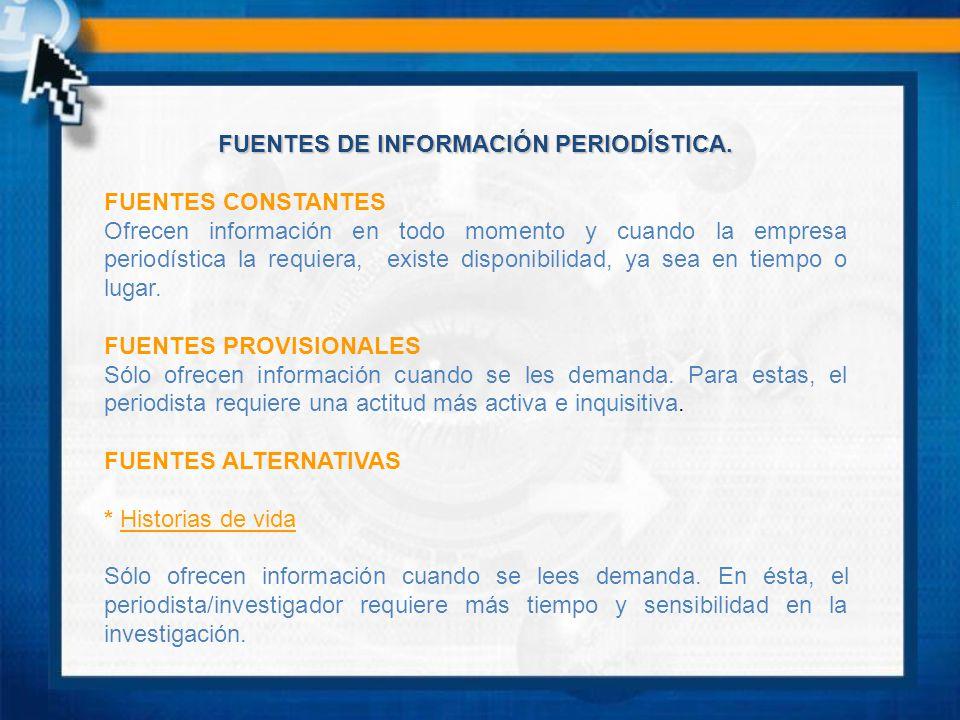FUENTES DE INFORMACIÓN PERIODÍSTICA.