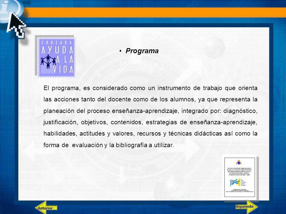 Programa El programa, es considerado como un instrumento de trabajo que orienta las acciones tanto del docente como de los alumnos, ya que representa