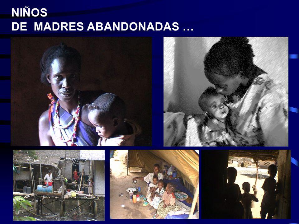 NIÑOS DE MADRES ABANDONADAS …