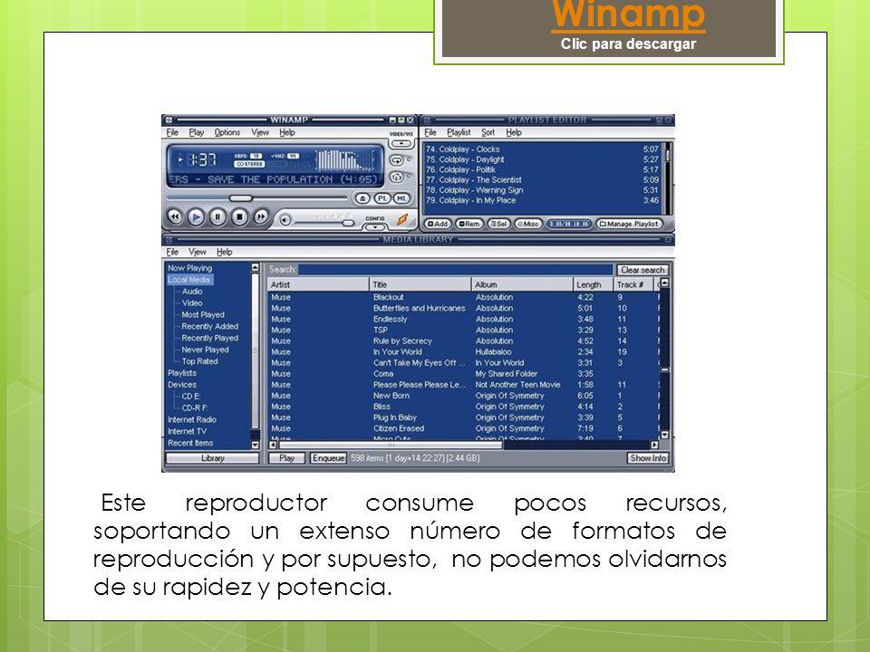 Winamp Clic para descargar Este reproductor consume pocos recursos, soportando un extenso número de formatos de reproducción y por supuesto, no podemos olvidarnos de su rapidez y potencia.