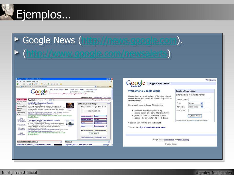 Ejemplos… Google News (http://news.google.com).http://news.google.com (http://www.google.com/newsalerts)http://www.google.com/newsalerts Google News (http://news.google.com).http://news.google.com (http://www.google.com/newsalerts)http://www.google.com/newsalerts