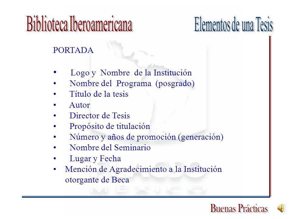 PORTADA Logo y Nombre de la Institución Nombre del Programa (posgrado) Título de la tesis Autor Director de Tesis Propósito de titulación Número y año