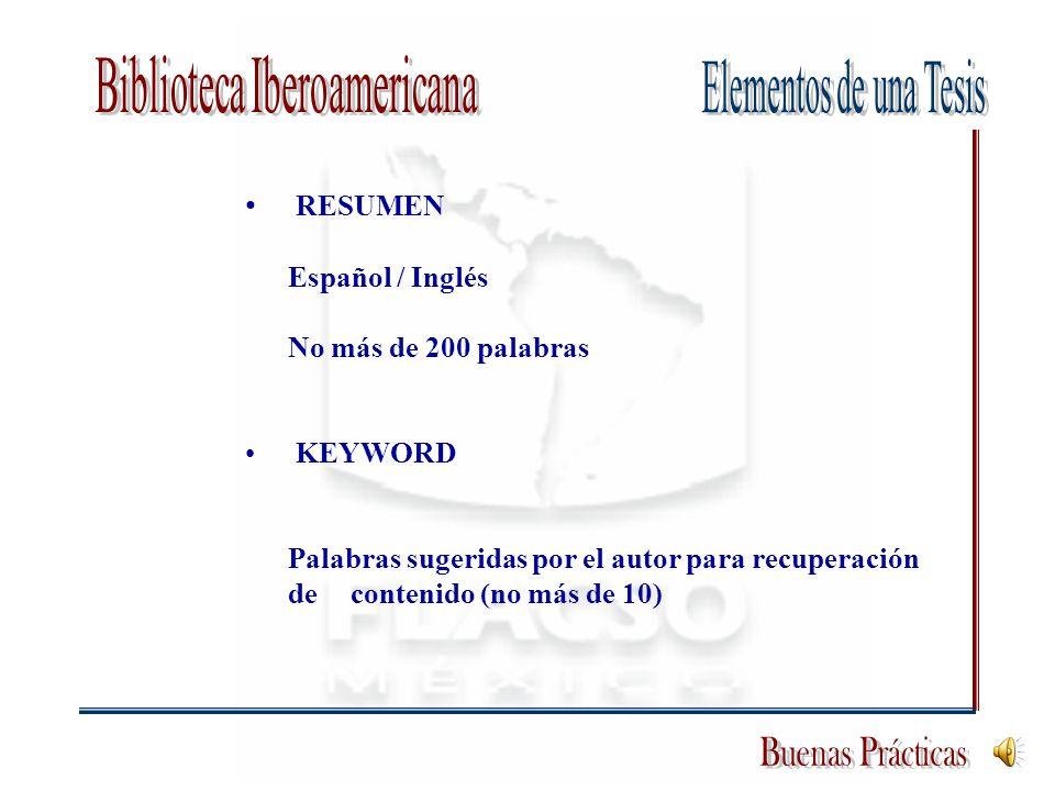 RESUMEN Español / Inglés No más de 200 palabras KEYWORD Palabras sugeridas por el autor para recuperación de contenido (no más de 10)