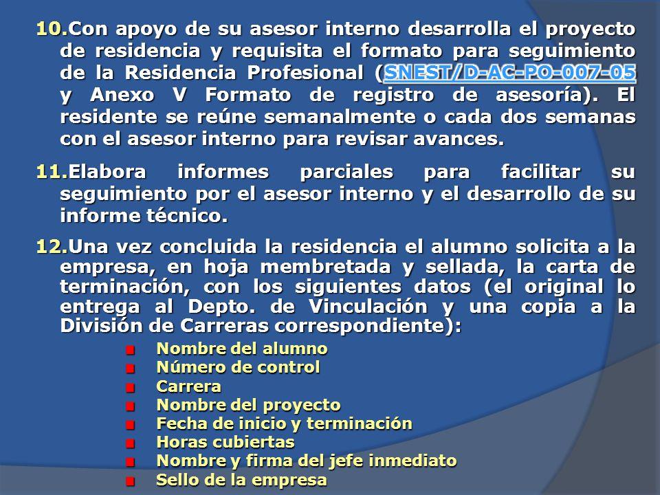 6.El alumno entrega la carta de aceptación de la empresa, así como el acuerdo tripartita firmado y sellado por la misma al Depto.
