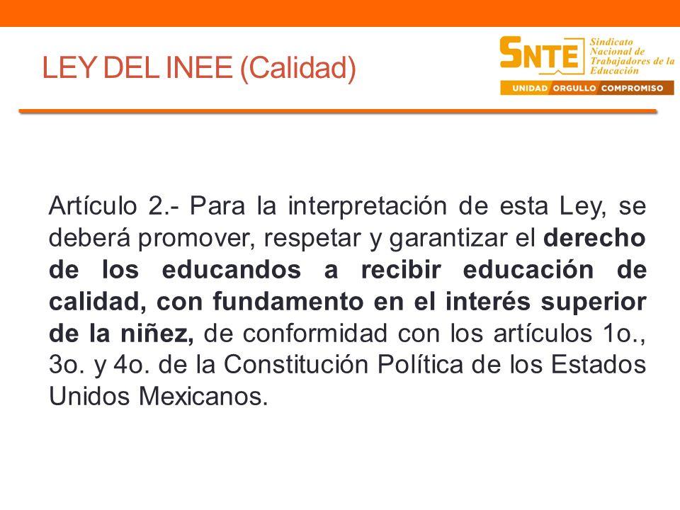 LEY DEL INEE (Promoción Servicio Profesional Docente) Artículo 28.