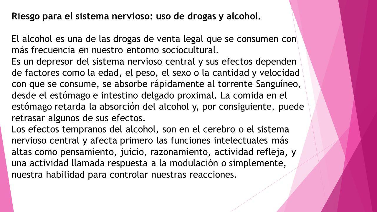 Riesgo para el sistema nervioso: uso de drogas y alcohol. El alcohol es una de las drogas de venta legal que se consumen con más frecuencia en nuestro