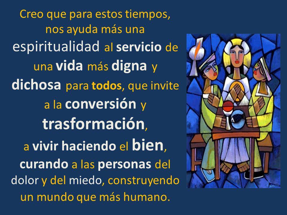 La espiritualidad de Jesús está centrada en el Reino de Dios, es decir, se alimenta de un Dios que sólo busca y quiere una humanidad más justa y más f