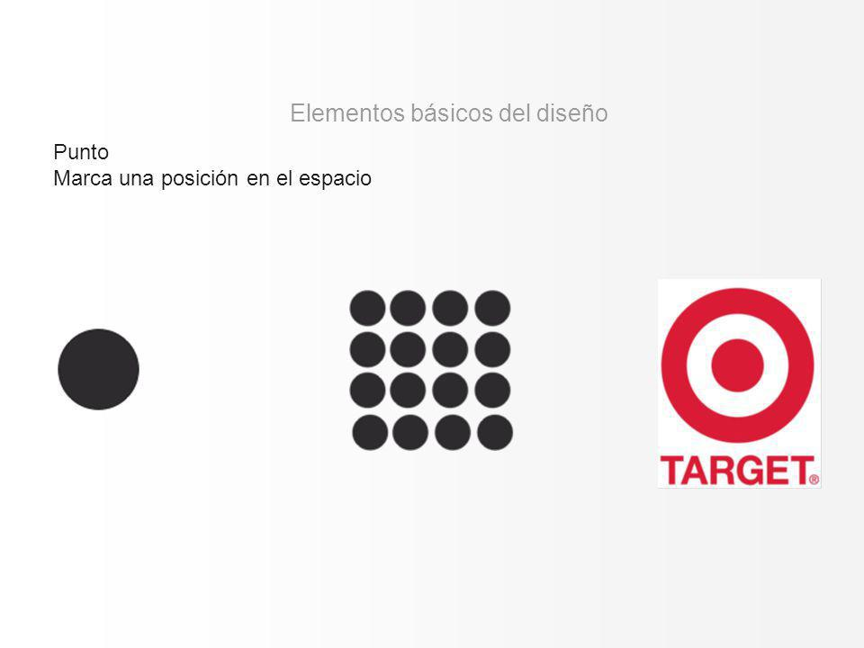Punto Marca una posición en el espacio Elementos básicos del diseño