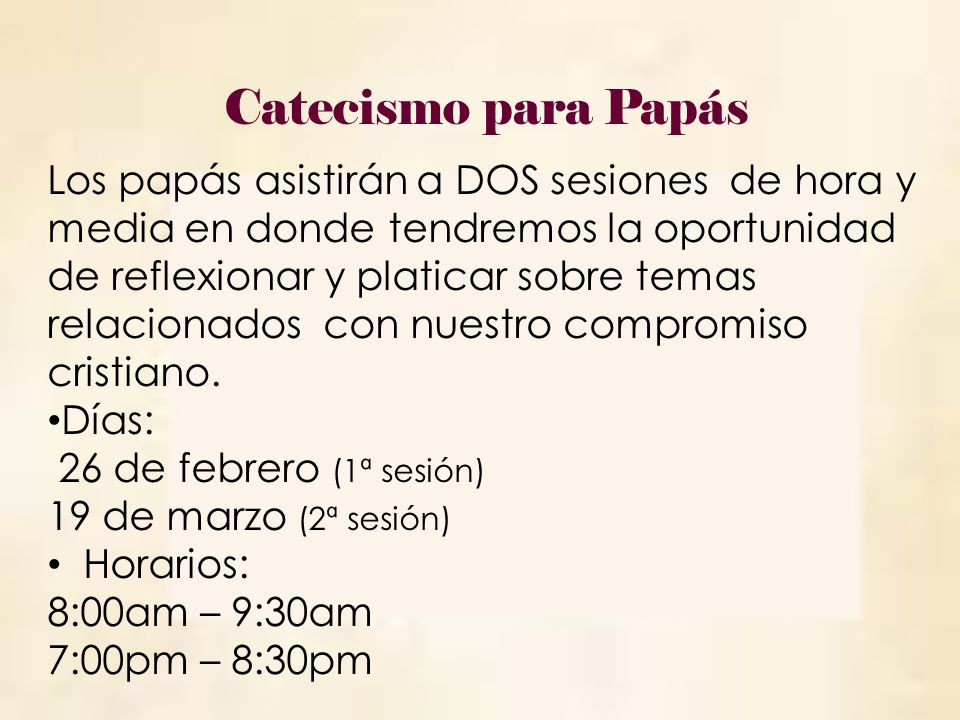 Días Sábado 11 de mayo.Sábado 18 de mayo. Lugar Casa de Oración Horarios 8:45 a.m.