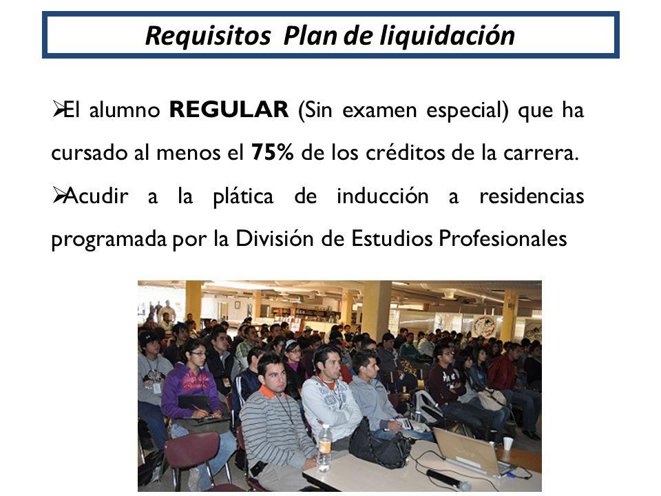 El alumno REGULAR (Sin examen especial) que ha cursado al menos el 75% de los créditos de la carrera. Acudir a la plática de inducción a residencias p