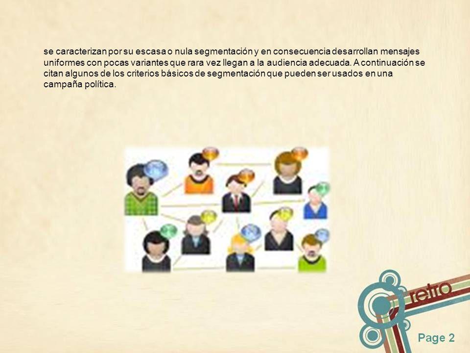 SEGMENTACIÓN POR GRUPOS DEMOGRÁFICOS (TRADICIONAL) Este tipo de segmentación identifica más a un sector que a un segmento, es decir, abarca parte de una clase o colectividad que presenta características particulares.