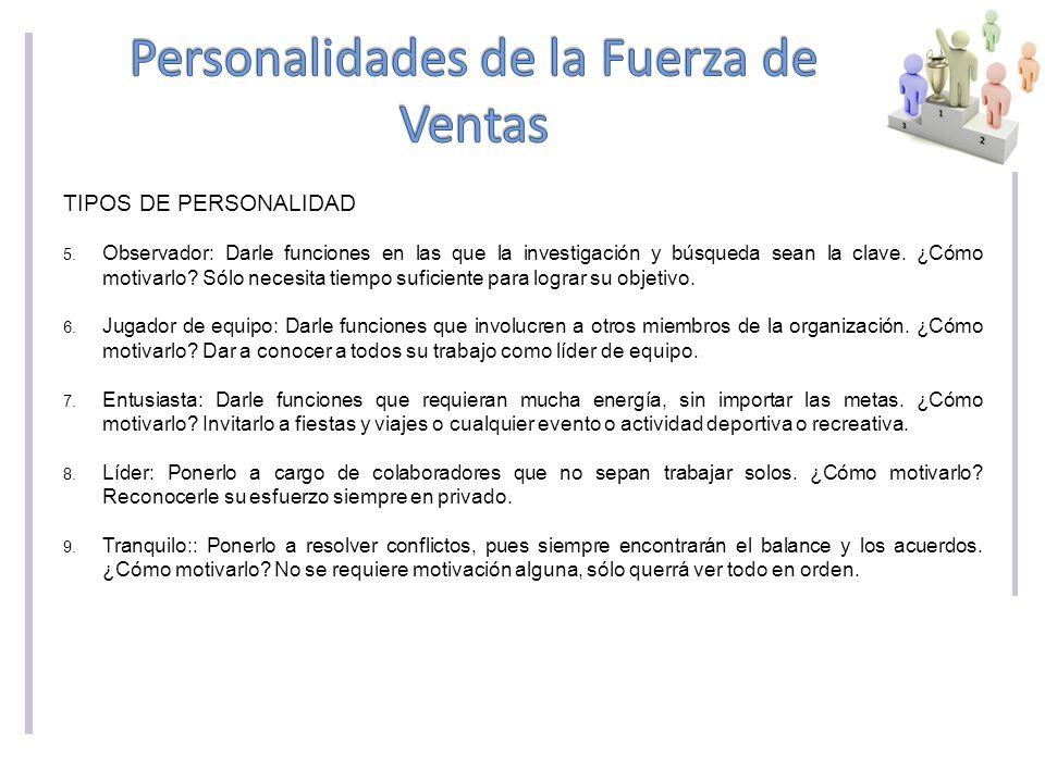 TIPOS DE PERSONALIDAD 5.