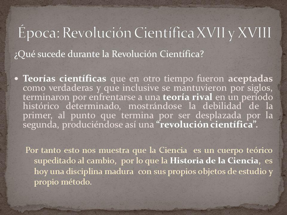 ¿Qué sucede durante la Revolución Científica.