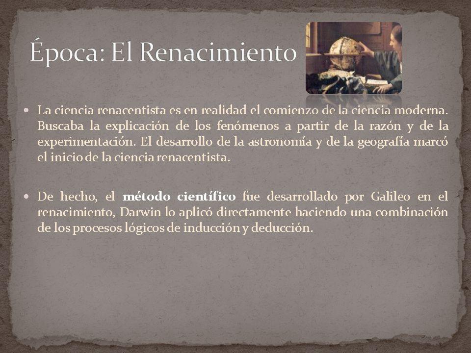 La ciencia renacentista es en realidad el comienzo de la ciencia moderna.